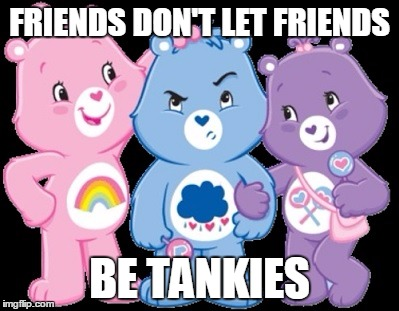 friends dont let friends be tankies